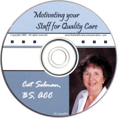 Motivating Your Staff for Quality Care