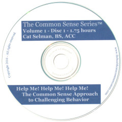 """""""Help Me!! Help Me!! Help Me!!!"""" - The Common Sense Approach to Challenging Behavior, Disc 1"""